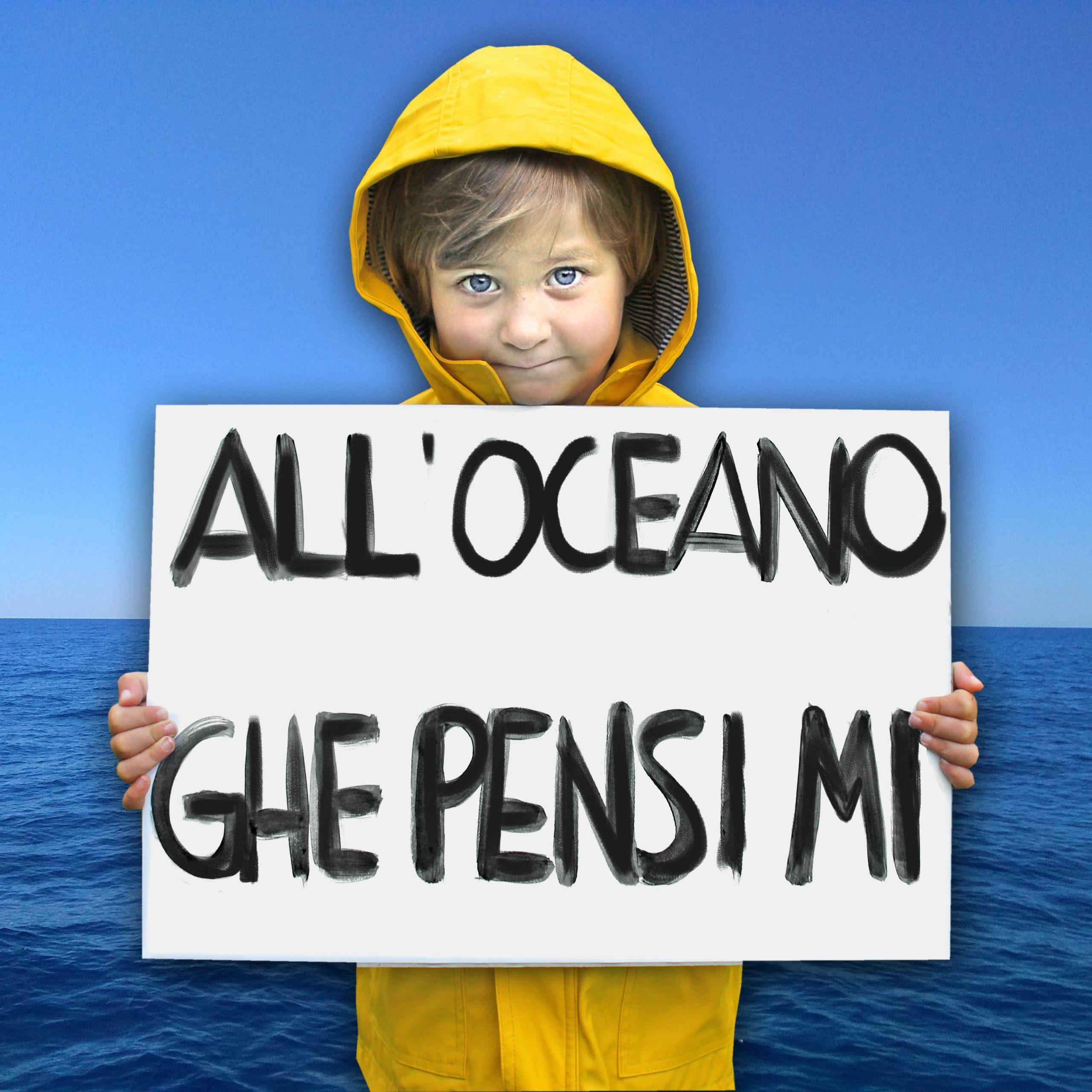 "All'oceano ""ghe pensi mi"""